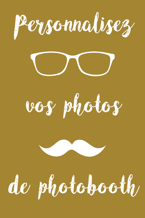 personnalisez-vos-photos-de-photobooth
